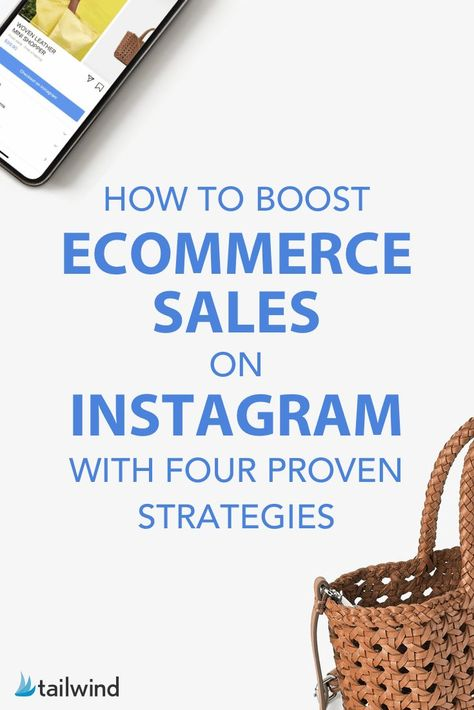 Boost Ecommerce Sales on Instagram with Four Proven Strategies