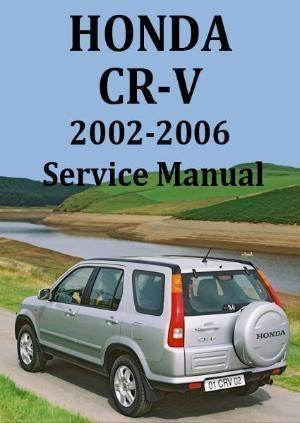 Honda Crv 2002 2006 Shop Manual Honda Crv Honda Honda Crv Awd
