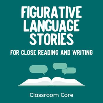 Figurative Language Stories for Close Reading and Writing Close Reading, Guided Reading, Teacher Hacks, Teacher Binder, Alliteration, Figurative Language, Common Core Standards, Reading Strategies, Binder