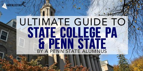 Insider's Guide to Penn State with the best things to do in State College PA