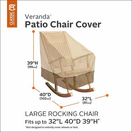 Classic Accessories Veranda Rocking Chair Cover Large Rocking Chair Covers Patio Rocking Chairs Patio Chair Covers