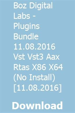 Boz Digital Labs - Plugins Bundle 11 08 2016 Vst Vst3 Aax Rtas X86