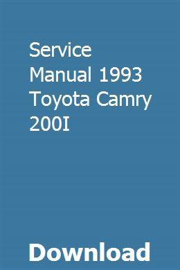 Service Manual 1993 Toyota Camry 200i Toyota Camry Camry Toyota