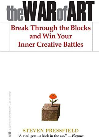 Free Read The War Of Art Break Through The Blocks And Win Your Inner Creative Battles Steven Pressfield Free Ebooks Free Reading