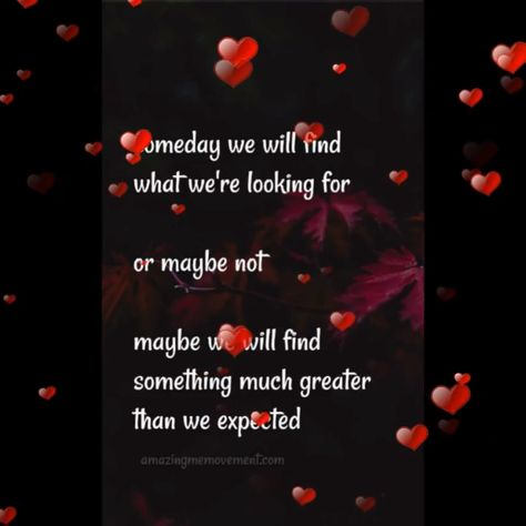 Someday you may find something so much greater ❤ #lovequotes #fallinginlovequotes #deeplovequotes #sadlovequotes #soulmatelovequotes #truelovequotes #happylovequotes #quotesaboutmovingon #quotesaboutlove #sassyquotes #quotesaboutstrength #quotesonlovefeelings #deepquotesonlove #quotesonloveandrelationships #videoquotes #quotesvideos