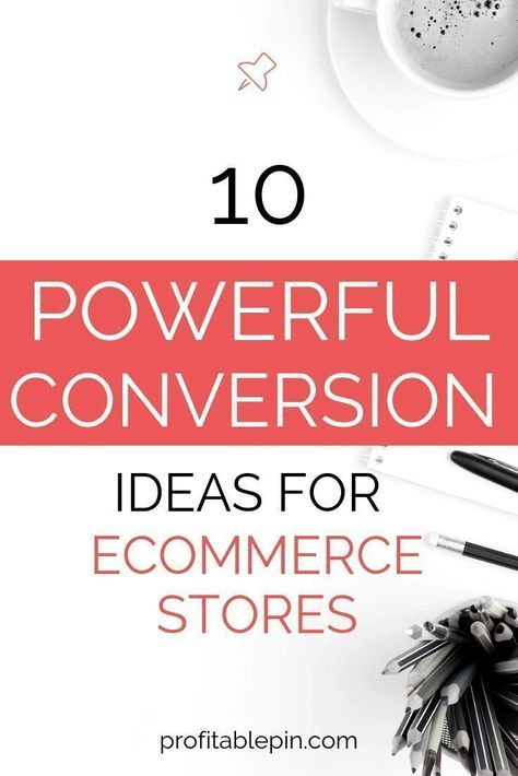 Conversion tips for Ecommerce Stores | Pinterest Tips | Profitable Pin