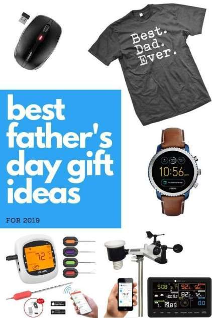 Best Gifts For Fathers Day 2019 Ideas Dad Will Love Cool