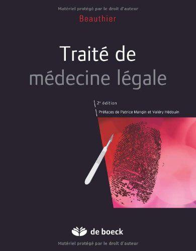 Traite De Medecine Legale De Jean Pol Beauthier Https Www Amazon Fr Dp 2804163326 Ref Cm Sw R Pi Dp U X B8jfab9v214 Medecine Telechargement Listes De Lecture