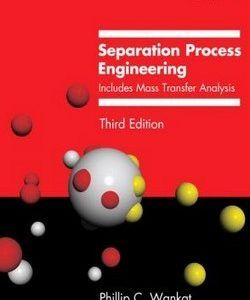 Download Solution Manual For Separation Process Engineering Includes Mass Transfer Analysis 3rd Edition Phil Process Engineering Engineering Science Analysis