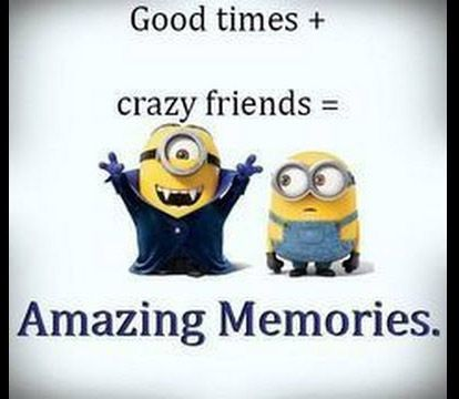 Friendship Quotes Funny Friendship Quotes Friendship Quotes Short Friendship Quotes True Friendship Minions Funny Funny Minion Pictures Funny Minion Quotes