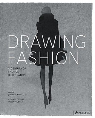 Download Pdf Drawing Fashion A Century Of Fashion Illustration By Colin Mcdowell Free Epub Mobi Ebooks Fashion Drawing Fashion Illustration Illustration