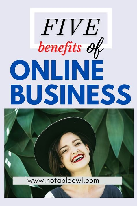 Five Benefits of Running An Online Business