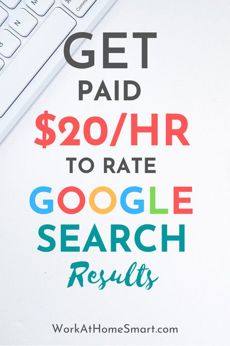Get Paid $20/hr As a Search Engine Evaluator