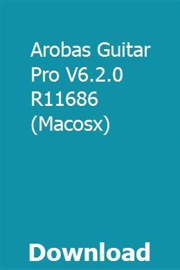 Arobas Guitar Pro V6 2 0 R11686 Macosx Intro Old Tv