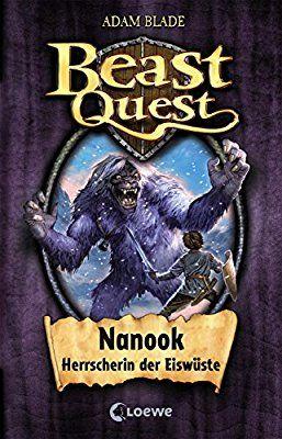 Beast Quest Nanook Herrscherin Der Eiswuste Band 5 Amazon De Adam Blade Petra Wiese Bucher Beast Kinderbuchreihe Kinderbucher