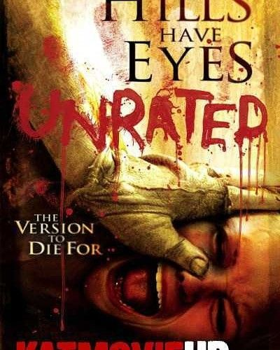 The Hills Have Eyes 2006 Unrated Bluray 720p 480p Dual Audio