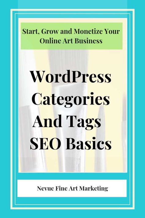 WordPress Categories and Tags - SEO Basics for Art Blogs