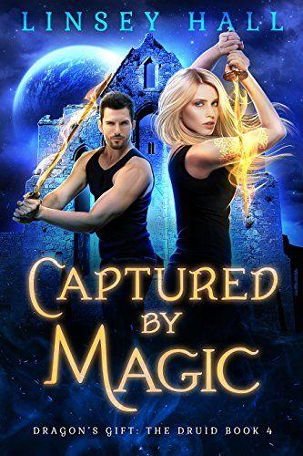 Captured By Magic Dragon S Gift The Druid Book 4 Engl Https Www Amazon Fr Dp B07fm375f3 Ref Cm Sw R Pi Dp U X Xnxebbwzvjsgn Dragons Gift Druid Dragon