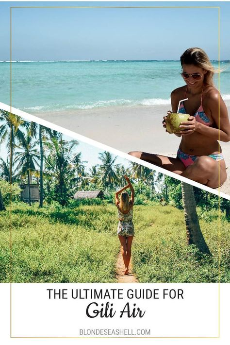 Gili Air the ultimate guide. Where to stay, eat and sleep in Gili Air
