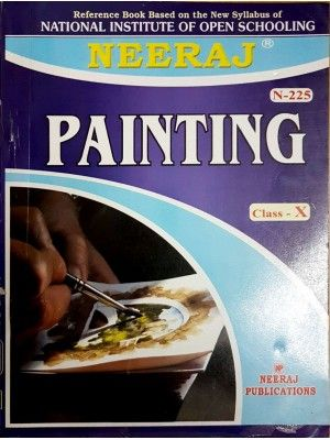 NIOS - 225 Painting - Guide Book For Class 10th - English