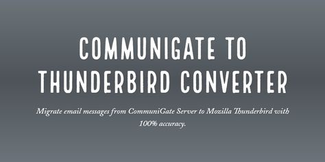 CommuniGate to Thunderbird Converter