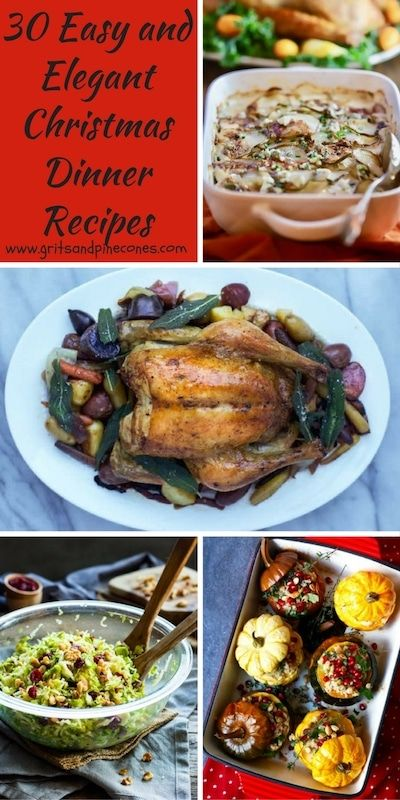 30 Easy And Elegant Christmas Dinner Menu Ideas Gritsandpinecones Com Elegant Christmas Dinner Christmas Food Dinner Christmas Dinner Menu