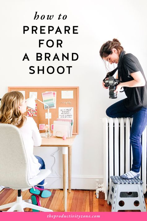 How to Prepare for a Brand Shoot | The Productivity Zone
