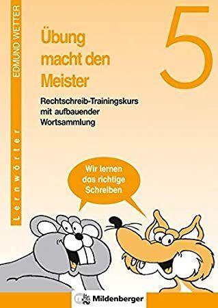 Free Ebook Ubung Macht Den Meister 5 6 Schuljahr Neue Rechtschreibung 5 Schuljahr Author Edmund Wetter With Images Reading Online