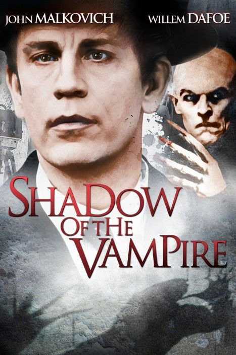 Shadow Of The Vampire 2000 Best Vampire Movies Vampire Movies Shadow Of The Vampire