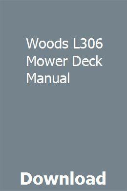 Woods L306 Mower Deck Manual | izacomproch