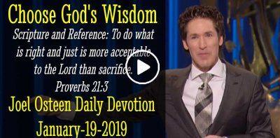 Choose God's Wisdom - Joel Osteen Daily Devotion (January-19
