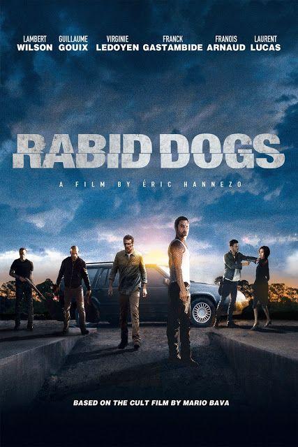 Download Rabid Dogs 2015 Dual Audio Hindi English Hindi