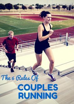 The 6 Rules of Couples Running