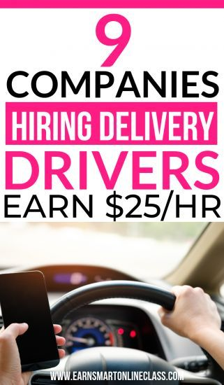 10 Best Delivery Driver Jobs Hiring Near Me 2019 Guide With