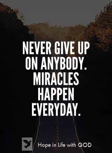 Pin By Robert M On Relationship Miracles Happen Everyday Amazing Quotes True Words