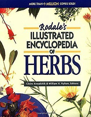 Rodales Illustrated Encyclopedia Of Herbs Kowalchik Claire Amp Hylton William H Herbs Healing Herbs Encyclopedia