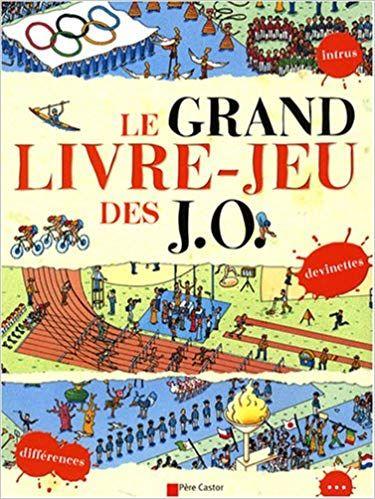 Telecharger Le Grand Livre Jeu Des Jo En Ligne Livre Pdf