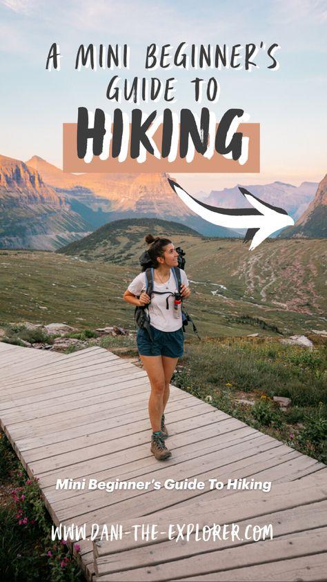 Mini Beginner's Guide To Hiking