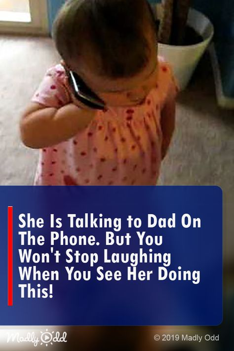 She Is Talking To Dad On The Phone. But You Won't Stop Laughing When You See Her Doing THIS! #toddler #cute #funnyvideo #fu #children nny#toddlers #kids #children #video #lol