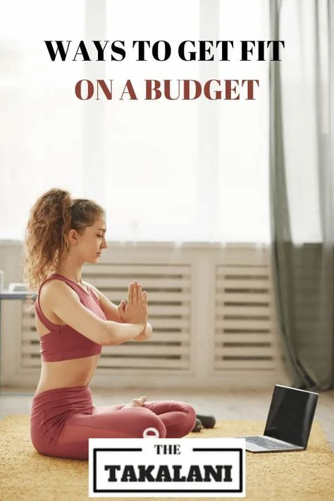 Tips to Get Fit and Healthy on a Budget | The Takalani