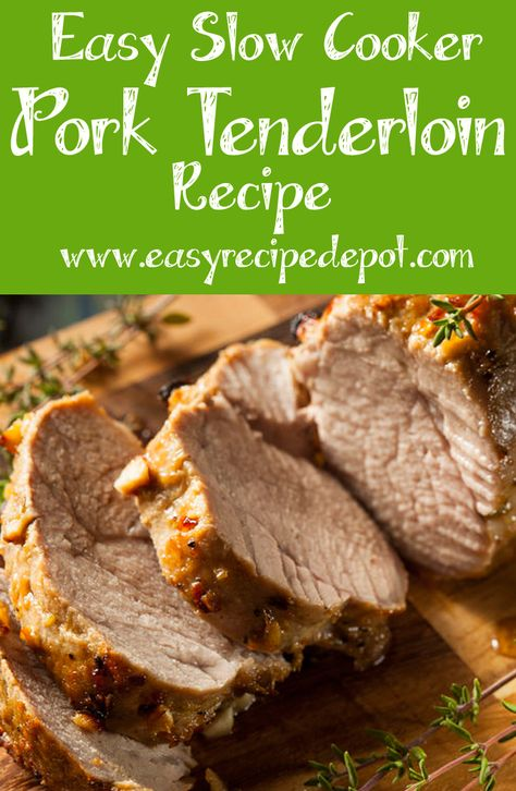 Easy Slow Cooker Pork Tenderloin Recipe. Just a few simple ingredients and easy steps and your slow cooker does all the work.
