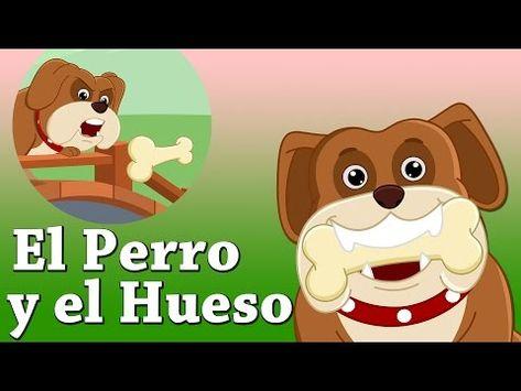 Cuentos Infantiles Para Dormir En Espanol El Perro Y El Hueso