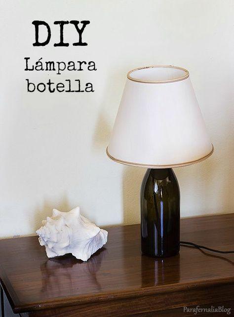 Diy Lámpara De Mesa Con Una Botella Lámparas De Mesa Lámparas De Botellas De Vino Decoración De Botellas