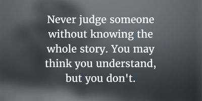 Stop Being Judgmental With These Judgmental People Quotes Enkiquotes Judgmental People Quotes Judgemental People Quotes Judge Quotes