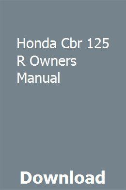 Honda Cbr 125 R Owners Manual Manual Car Owners Manuals Repair Manuals