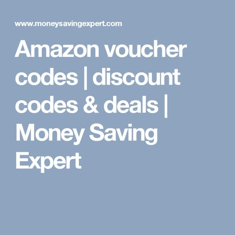 Amazon Deals Money Saving Expert How To Get Money Insurance Money