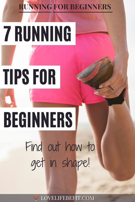 Follow these 7 tips to get in shape by running. These running tips for beginners will help you find running easier. #runningtips #runningeasier #runningforbeginners #getinshape