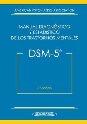 Para Descargar Manual Diagnostico Y Estadístico De Los Trastornos Mentales Dsm 5 L Trastornos Mentales Trastornos Psicologicos Psicologia Organizacional