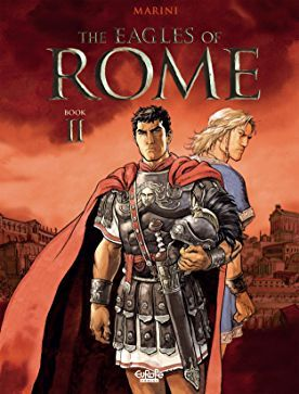 The Eagles Of Rome Digital Comics Comics By Comixology Web Uk Historical Movies Rome Roman History
