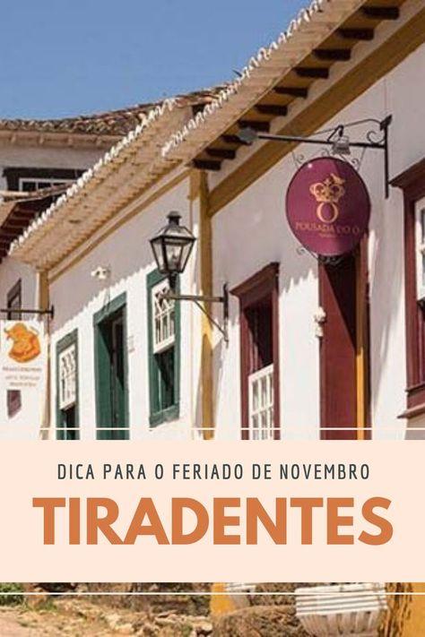 Não sabe para onde ir no feriado de novembro? Então confira nosso post e vá para Tiradentes. #tiradentes #feriadonovembro #viagem